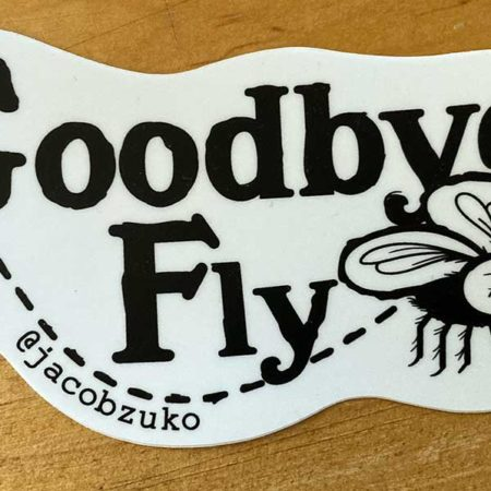 goodbye fly sticker