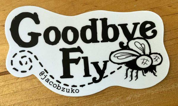 goodbye fly sticker